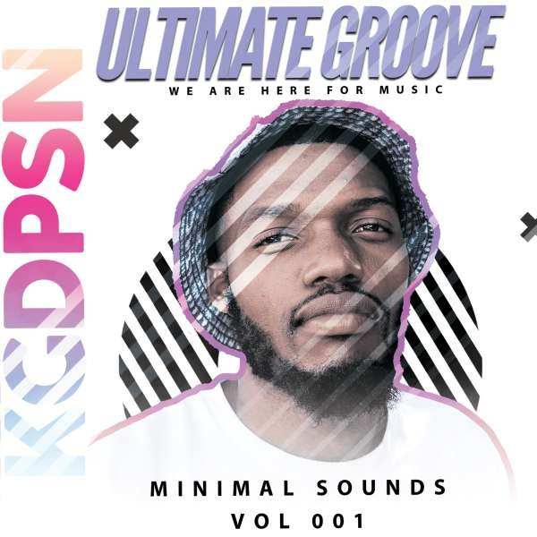 Ultimate Groove Minimal Sounds Vol 001 By KayGee Deepson.mp3